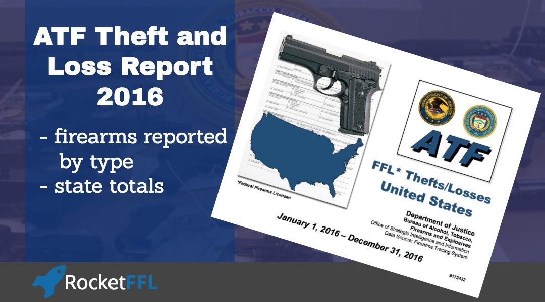ATF Theft/Loss Report – 2016