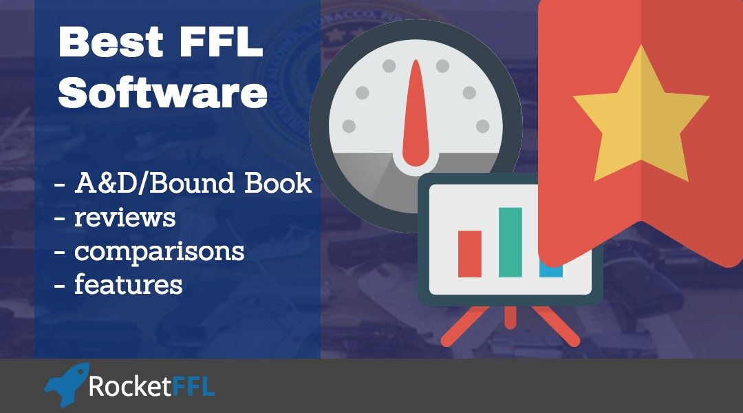 Best FFL Software for A&D Records