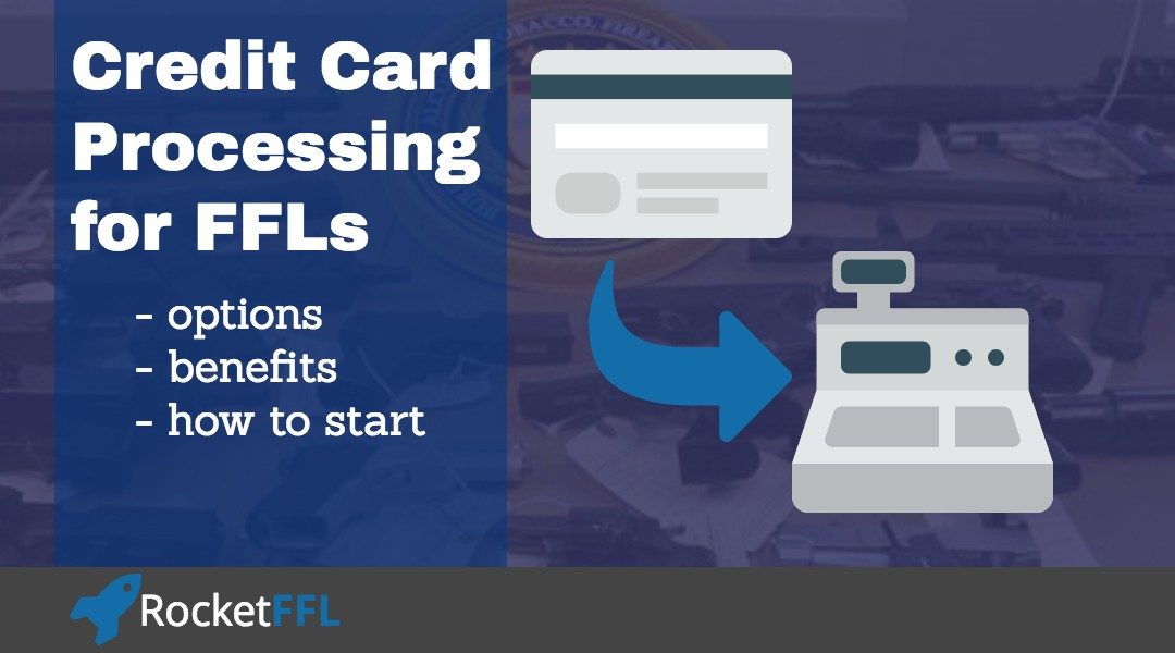 Gun Friendly Credit Card Processing for FFLs