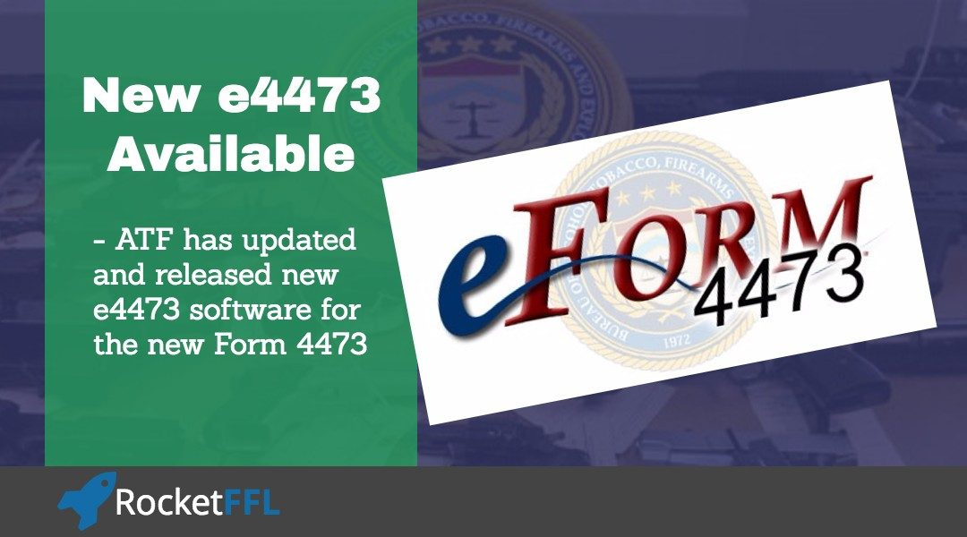 New 4473 eForm Available from ATF – RocketFFL