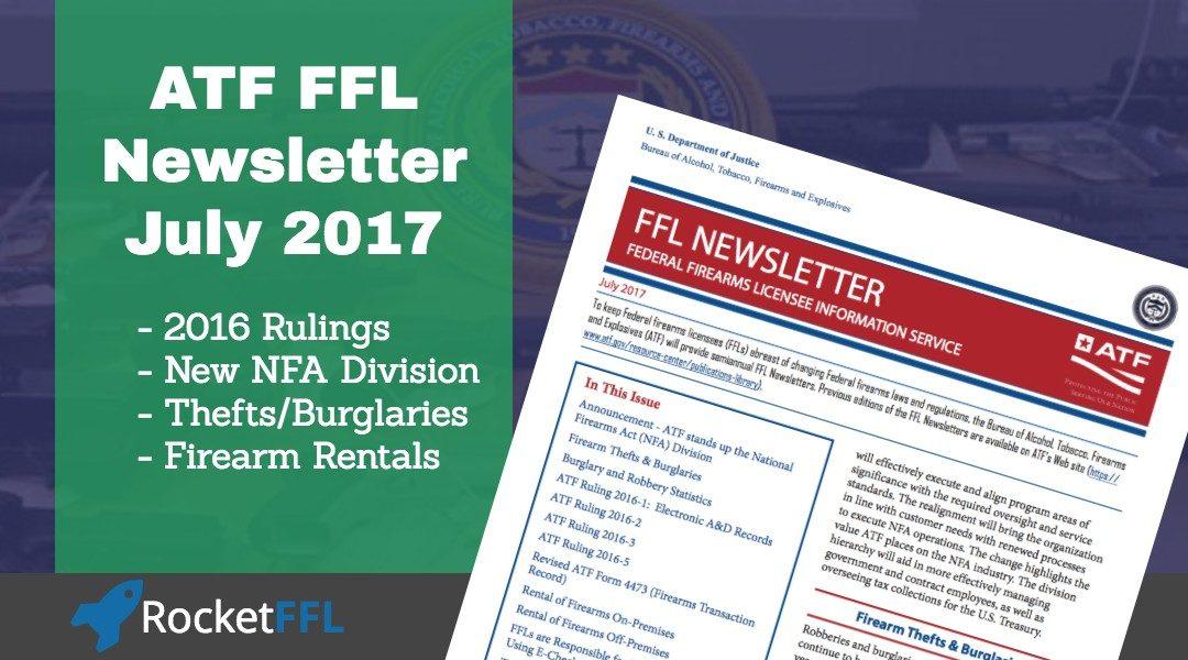ATF's FFL Newsletter – July 2017
