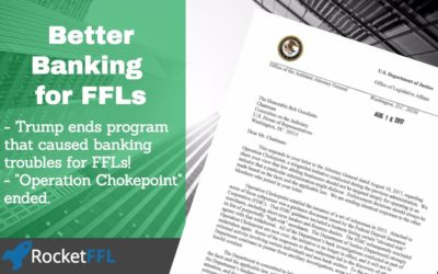 Better Banking for FFLs – Operation Chokepoint Ended