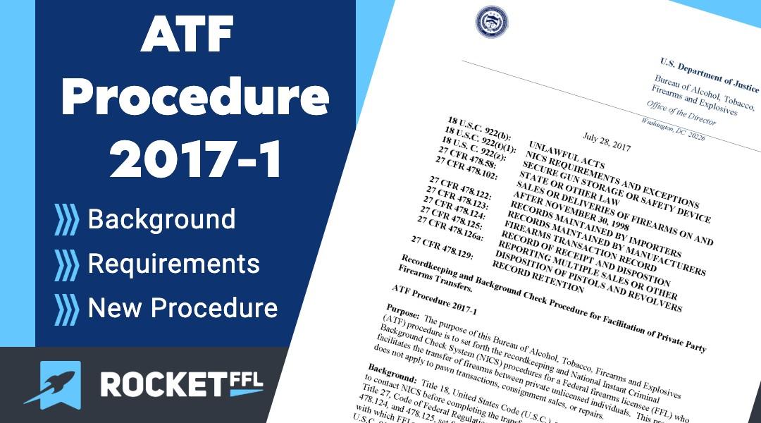FFL - PRIVATE FIREARM TRANSFERS 2017-1 ATF