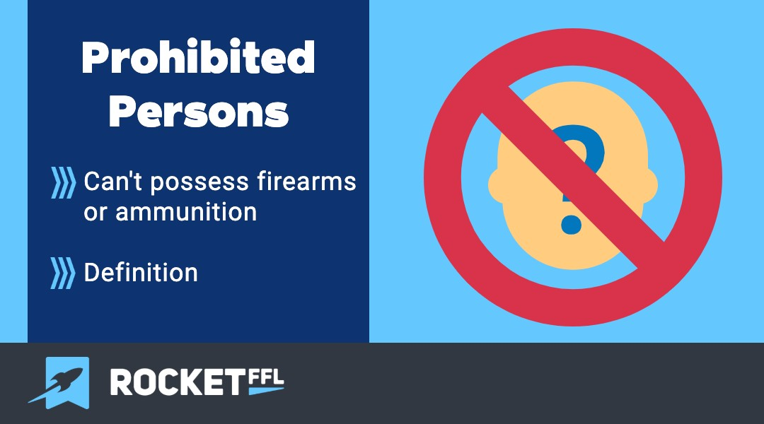 Prohibited Persons / Firearm Possession [2021]