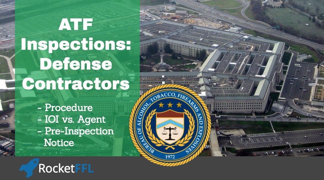 ATF Inspection Process for DOD Contractors