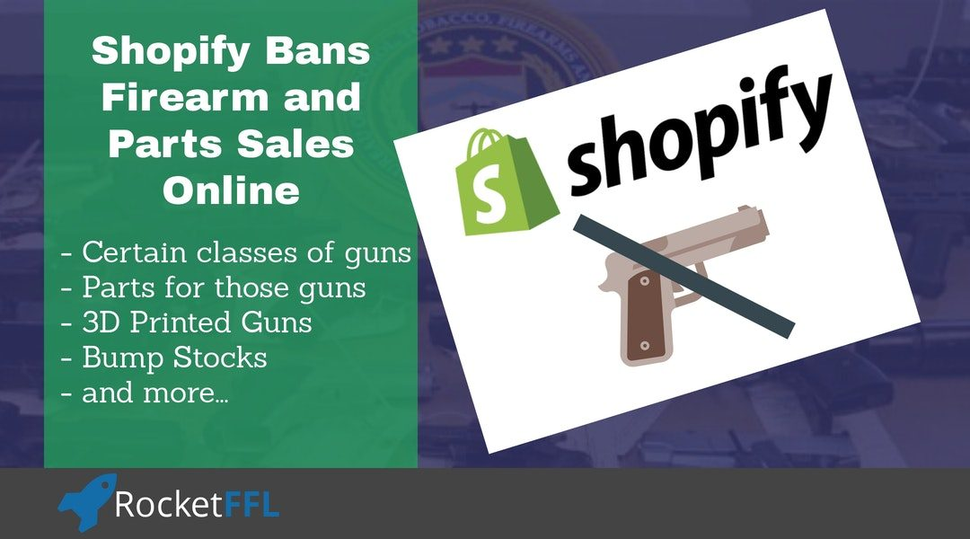Shopify Bans Online Firearm and Gun Part Sales
