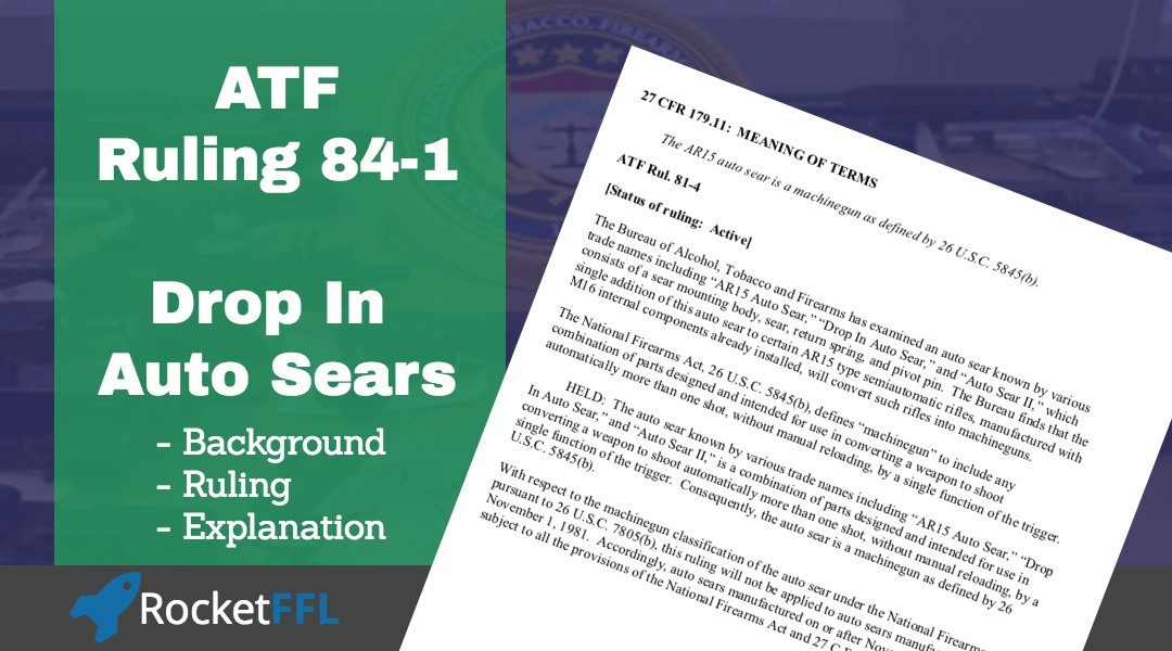 ATF Ruling 81-4 – Drop In Auto Sear (DIAS)