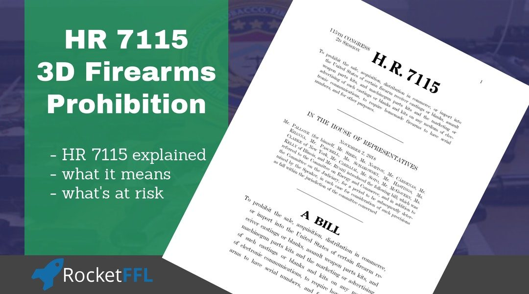 [EXPLAINED] HR 7115 – 3D Firearms Prohibitions Act