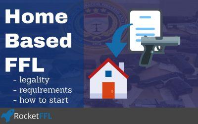 Home Based FFL [2019]