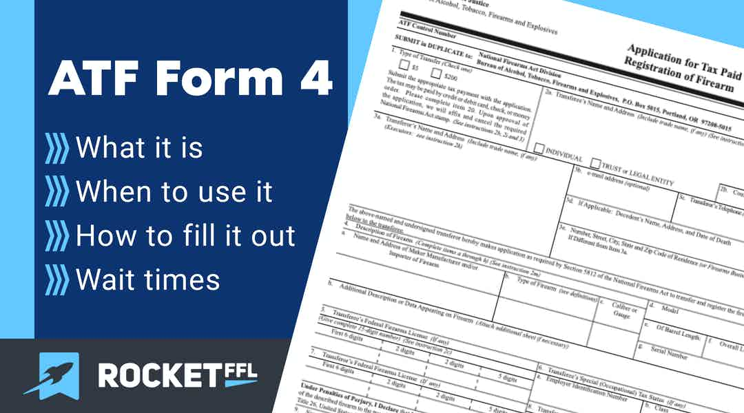 ATF Form 4 Guide