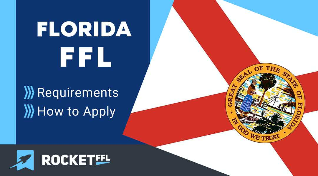 How to Get an FFL in Florida [2021] FL FFL Guide