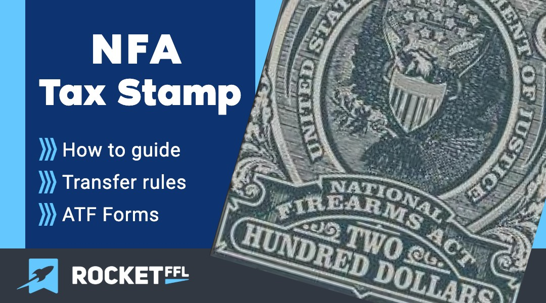 NFA Tax Stamp – How to Get a Suppressor or SBR Tax Stamp [2021]