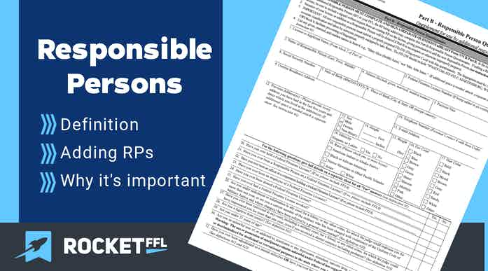 Responsible Person for FFL Guide [2021] – ATF Requirements