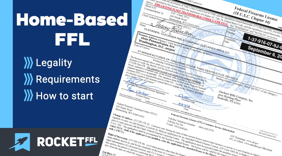 Home Based FFL [2021] – How to Get License